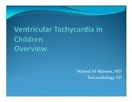 W l d Al M MD Waleed Al-Maneea, MD Ped cardiology-EP - Sha ...