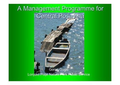 A Management Programme for Central Posavina - DANUBEPARKS