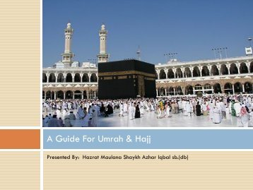 A Guide For Umrah & Hajj - IslamicEssentials.org