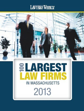 largest law firms - Massachusetts Lawyers Weekly