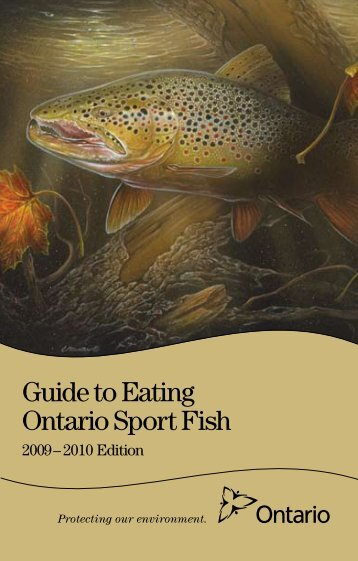 Guide to Eating Ontario Sport Fish 2009-2010 - FOCA