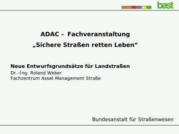 Neue Entwurfsgrundsätze für Landstraßen - ADAC