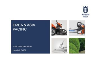 Europe & Asia/Pacific, Frida Norrbom Sams ... - Husqvarna Group