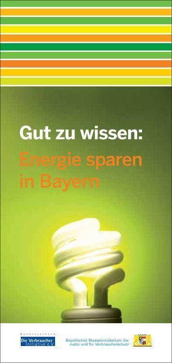 Energie sparen in Bayern Gut zu wissen: