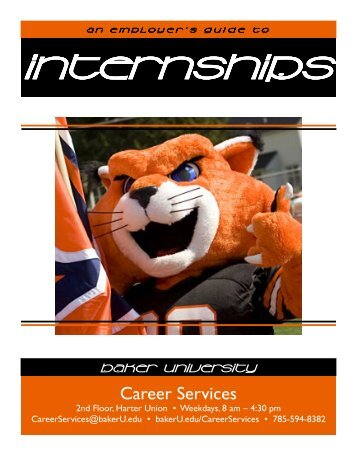 An Employer's Guide to Internships - Baker University
