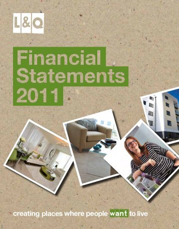 Financial statements 2010/11 - London & Quadrant Group