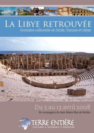 La Libye retrouvée - Terre Entière