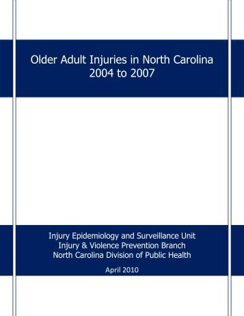 Older Adult Injury Report - NC Injury and Violence Prevention Branch