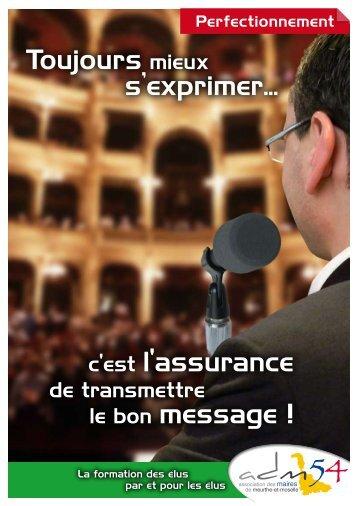 Toujours mieux s'exprimer... c'est l'assurance le bon message !