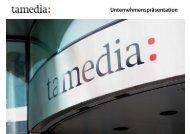 Unternehmenspräsentation (PDF, 13.8 Mb) - Tamedia