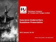 Insurance Underwriters Roadshow 2012 January - Petrotrin