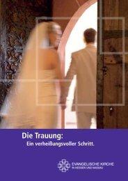 Die Trauung – ein verheißungsvoller Schritt - Evangelische Kirche in ...