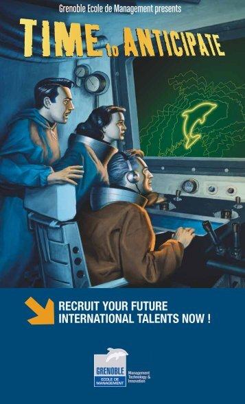 recruit your future international talents now - Grenoble Ecole de ...