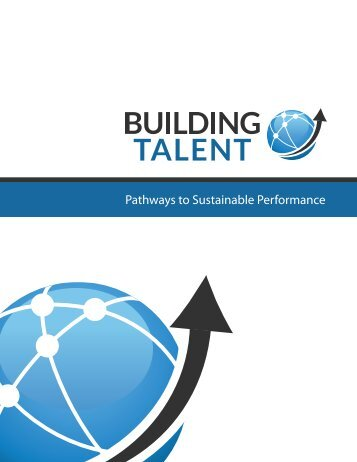 Pathways to Sustainable Performance - Building Talent