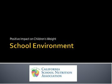 Slides - California School Nutrition Association