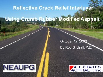 Reflective Crack Relief Interlayer Using Crumb Rubber ... - neaupg