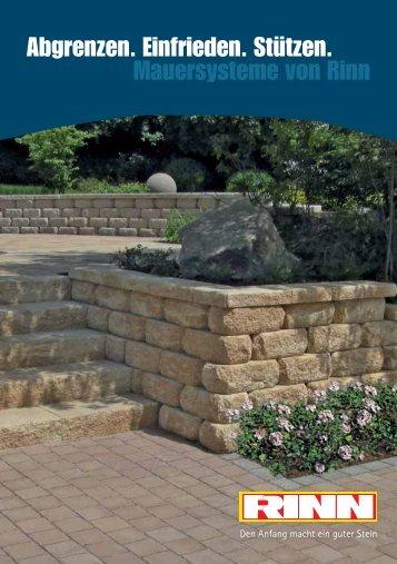 Abgrenzen. Einfrieden. Stützen. Mauersysteme von Rinn - Rinn Beton