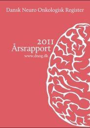 Årsrapport 2011 - Dansk Neuro-Onkologisk Gruppe