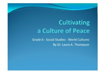 Grade 6 - Social Studies - World Cultures By Dr. Laura A. Thompson