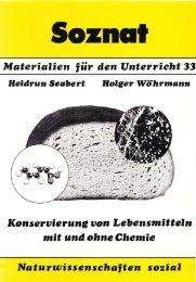 Materialien für den Unterricht 33 Konservierung von Lellensmitteln ...