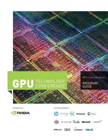 GTC 2012 Program Guide - GPU Technology Conference