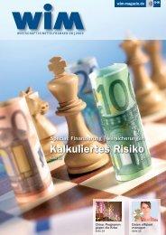 Kalkuliertes Risiko - WIM-Magazin