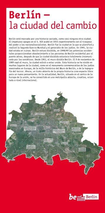 Berlín está marcada por una historia variada, como casi ... - be Berlin