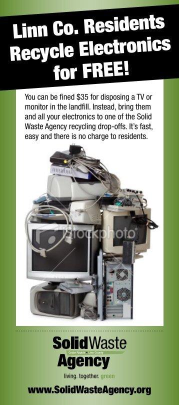 Electronics Flier - Cedar Rapids Linn County Solid Waste Agency