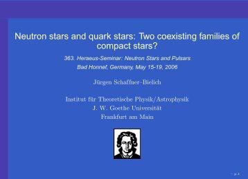 Neutron stars and quark stars - Institut für Theoretische Physik der ...