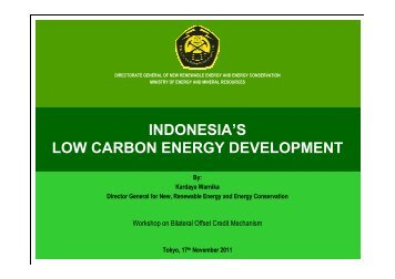 INDONESIA'S LOW CARBON ENERGY DEVELOPMENT