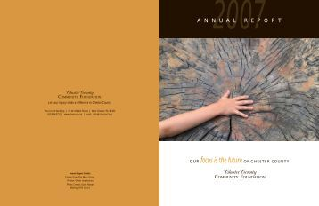 2007 annual report - Chester County Community Foundation