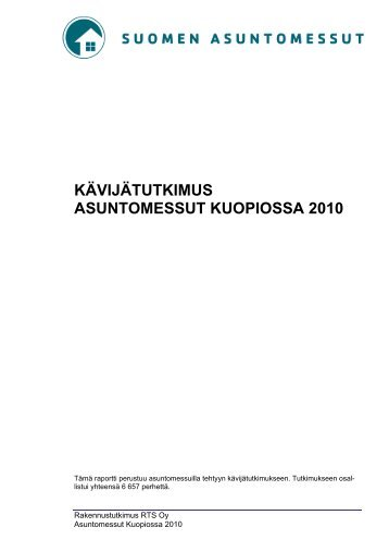 KÄVIJÄTUTKIMUS ASUNTOMESSUT KUOPIOSSA 2010