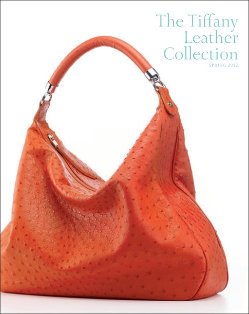 c84b1cd7a357 Tiffany Leather Spring 2012 Look Book - Tiffany   Co. For The Press