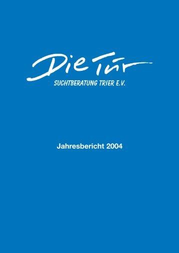 Jahresbericht 2004 - Die-tuer-trier.de