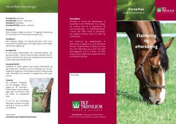 HorseMax Etablering og eftersåning - DLF-TRIFOLIUM Denmark