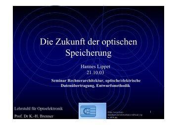 Die Zukunft der optischen Speicherung