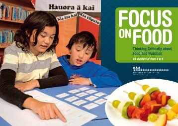 Focus on Food - Thinking Critically about Food and Nutrition