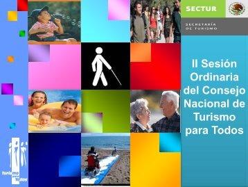 2da Sesión del Consejo Nacional de Turismo para Todos ... - Sectur