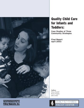 Quality Child Care for Infants and Toddlers - Mathematica Policy ...