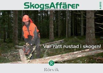 SkogsAffärer Nr 4-2012.pdf - Rörvik Timber
