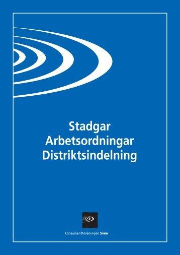 Stadgar Arbetsordningar Distriktsindelning - MedMera