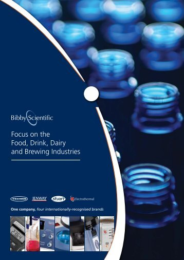 Focus on the Food, Drink, Dairy and Brewing ... - Bibby Scientific