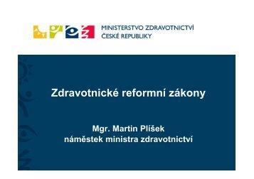 M. Plíšek - Zdravotnické reformní zákony.pdf - TOP 09
