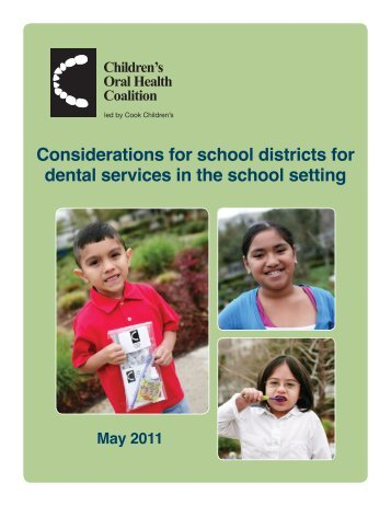 Considerations for school districts for dental ... - Cook Children's