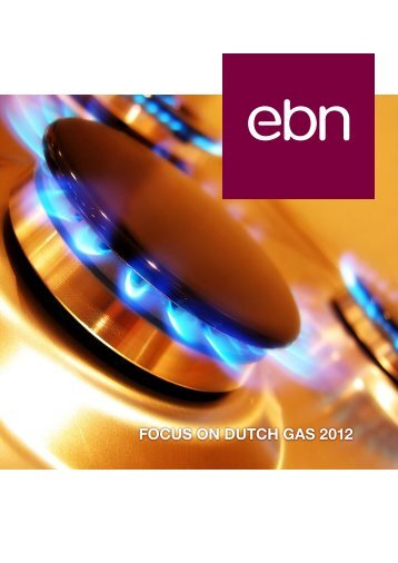The full Focus on Dutch gas 2012 report - EBN