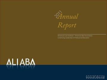 ALI-ABA Annual Report 2011 - ALI CLE