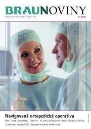 1 / 2005 (PDF, 2 MB) - Braunoviny - B. Braun Medical sro
