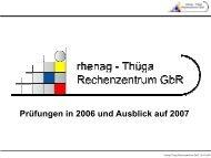 Prüfungen in 2006 und Ausblick auf 2007 - rhenag EXTRANET