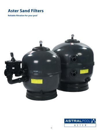 Aster Sand Filters - Astral Pool USA