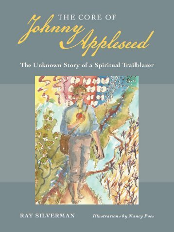 The Core of Johnny Appleseed - Swedenborg Foundation